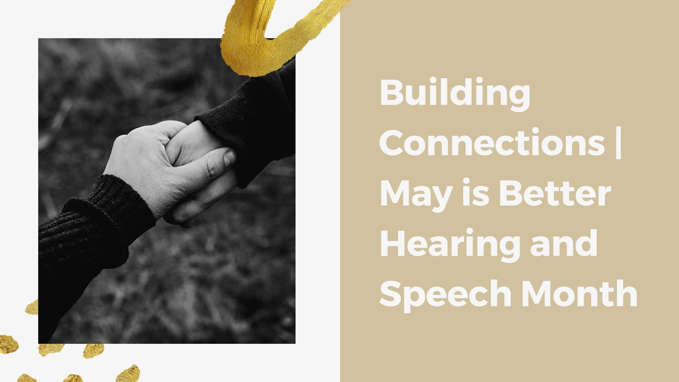 Building Connections | May is Better Hearing and Speech MonthBuilding Connections | May is Better Hearing and Speech Month